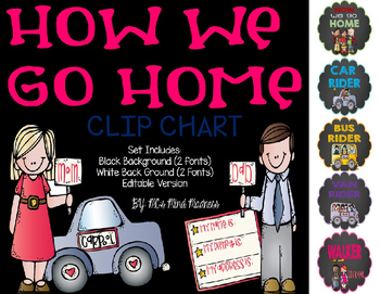 How We Go Home Clip Chart (EDITABLE VERSION INCLUDED)