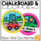 How We Go Home Clip Chart {Chalkboard and Chevron Classroom Decor Theme}