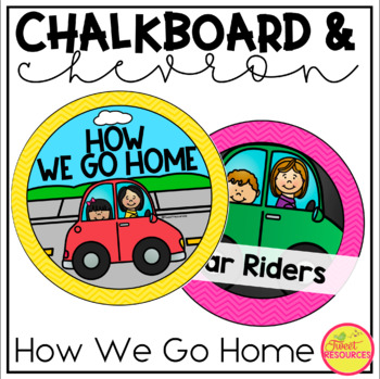 How We Go Home Clip Chart in a Chalkboard and Chevron Classroom Decor Theme