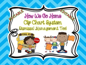 How We Go Home Clip Chart Dismissal Management Tool - EDITABLE