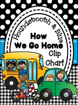 How We Go Home Clip Chart {Houndstooth and Blue}