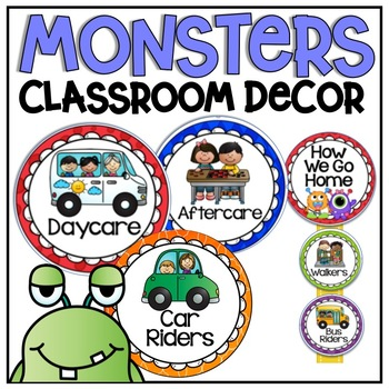 How We Go Home Clip Chart {Monsters Classroom Decor Theme}