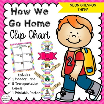 How We Go Home Clip Chart - Neon Chevron Theme Classroom