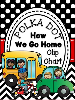 How We Go Home Clip Chart Polka Dot