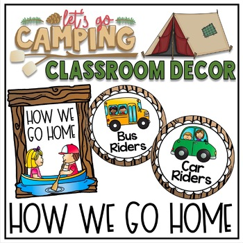 How We Go Home Clip Chart in a Camping Classroom Decor Theme
