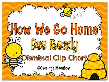 How We Go Home | Dismissal Clip Chart | Bee Ready