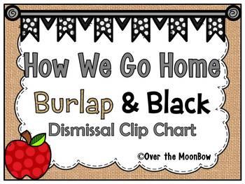 How We Go Home | Dismissal Clip Chart | Burlap & Black