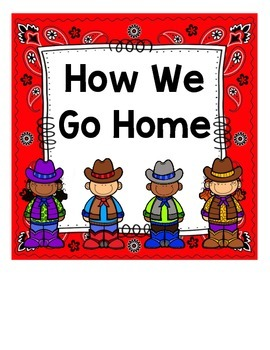 How We Go Home: Dismissal Clip Chart {Cowboy}