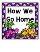 How We Go Home: Dismissal Clip Chart {Dinosaurs}