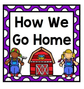 How We Go Home: Dismissal Clip Chart {Farm}