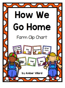 How We Go Home: Dismissal Clip Chart {Farm}