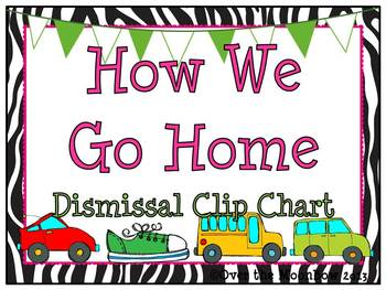 How We Go Home Dismissal Clip Chart –Hot Pink & Zebra Stripe