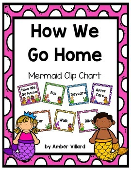 How We Go Home: Dismissal Clip Chart {Mermaid}