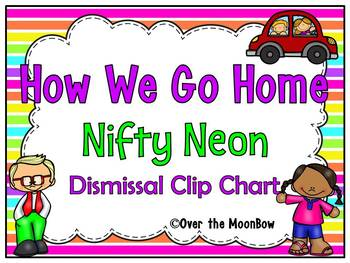 How We Go Home | Dismissal Clip Chart | Nifty Neon