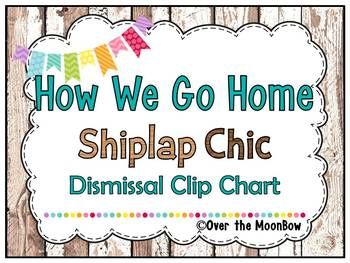How We Go Home | Dismissal Clip Chart | Shiplap Chic Rustic Wood
