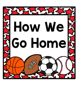How We Go Home: Dismissal Clip Chart {Sports}