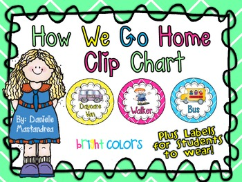 How We Go Home Dismissal Clip Chart & Student Labels {Bright Colors Theme}