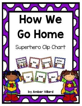 How We Go Home: Dismissal Clip Chart {Superhero}