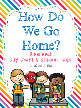 How We Go Home? Dismissal chart and Student Tags