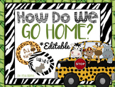 How We Go Home Posters (Jungle Theme) *EDITABLE*