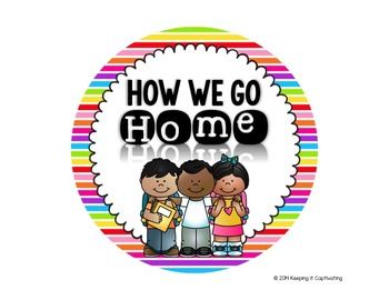 How We Go Home {Editable Rainbow Dismissal Clip Chart}
