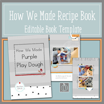 How We Made - An Editable Class Recipe Book
