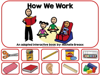 How We Work- A Back To School Adapted Book {Autism, Early