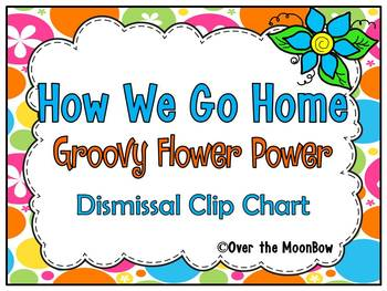 How WeGo Home   Dismissal Clip Chart   Groovy Flower Power