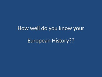 How Well Do You Know European History?