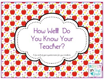 How Well Do You Know Your Teacher?