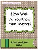 How Well Do You Know Your Teacher