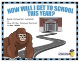 How Will I Get to School This Year? Book Companion  for speech-language therapy
