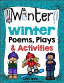 Winter Poems, Winter Play, and Literacy Activities