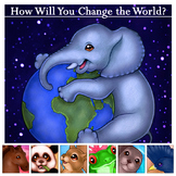 How Will You Change the World? Reading Exercises and Activities