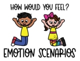 How Would You Feel? Emotion Scenarios