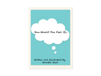 How Would You Feel If....
