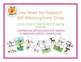 How Would You Respond? Comic Strips for Deaf & Hard of Hearing Students