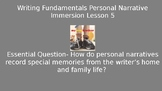 Personal Narrative Immersion 5- Writing Fundamentals Compatible Powerpoint