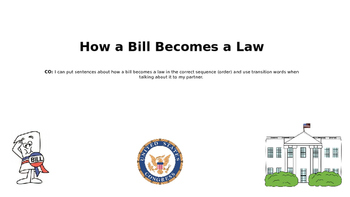 How a Bill Becomes a Law- Oral Sequencing/Transition Practice