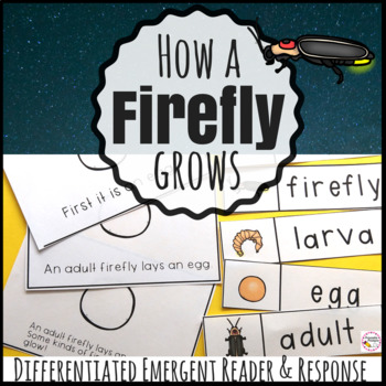 How a Firefly Grows- Life Cycle Emergent Reader