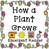 How a Plant Grows Sequence Book and Emergent Reader
