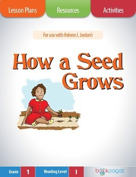 How a Seed Grows Lesson Plans & Activities Package, First
