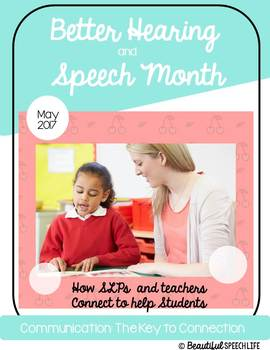 How an SLP can Help a Classroom Teacher (Better Hearing and Speech Month)
