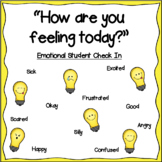 How are you feeling today? Student Check In