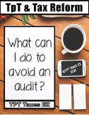 What can I do to avoid an audit? Info for TpT Sellers