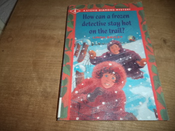 How Can a Frozen Detective Stay Hot on the Trail ISBN 1-55074-321-X