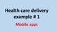How can we deliver health care?
