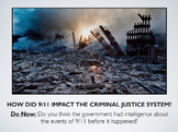 How did 9/11 impact the Criminal Justice System? (Criminal