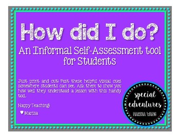 How did I do? Student Informal Self-Assessment