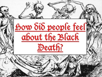 Middle Ages: How did people FEEL before, during and after the Black Death?